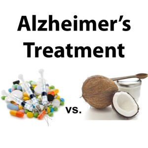 Coconut Oil in Prevention of Alzheimer's Disease